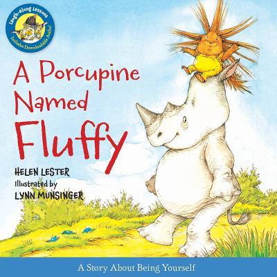 A Porcupine Named Fluffy By Munsinger, Lynn (ILT)/ Lester, Helen